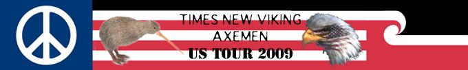 Times New Viking / Axemen US Tour